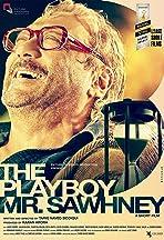 The Playboy Mr. Sawhney