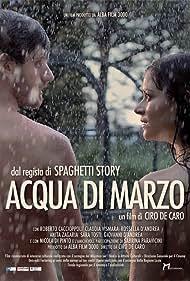 Rossella D'Andrea and Roberto Caccioppoli in Acqua di marzo (2016)