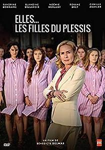 Legal movie downloads free Elles... Les filles du Plessis [720x576]