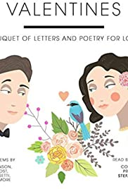 Valentines. A Bouquet of Letters and Poetry of Lovers Poster