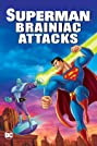 Superman: Brainiac Attacks (2006) Poster