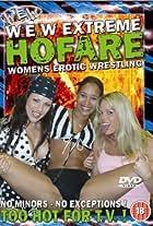 Women's Extreme Wrestling: Extreme Hofare, Vol 1