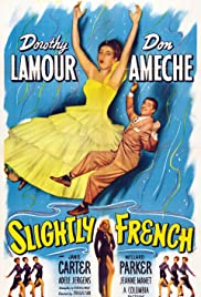 Slightly French (1949) Poster - Movie Forum, Cast, Reviews