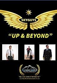 Skyguys Above & Beyond Poster