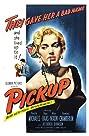Pickup (1951) Poster