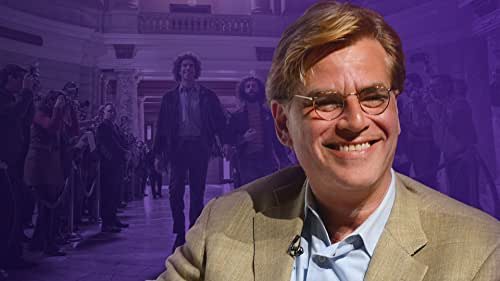 A Guide to the Work of Writer/Director Aaron Sorkin