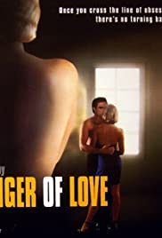 The Danger of Love: The Carolyn Warmus Story Poster