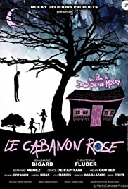 Le cabanon rose Poster