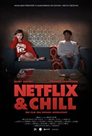 Netflix & Chill (2017) - IMDb