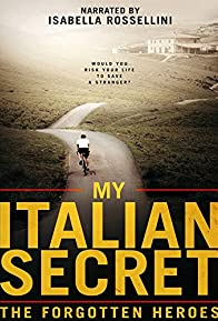 Primary photo for My Italian Secret: The Forgotten Heroes
