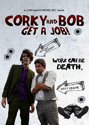 Corky and Bob Get a Job!