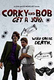Corky and Bob Get a Job! Poster