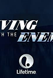 Living with the Enemy Poster