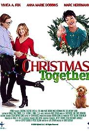 Christmas Together(2020) Poster - Movie Forum, Cast, Reviews