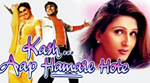 Musical Kash... Aap Hamare Hote Movie