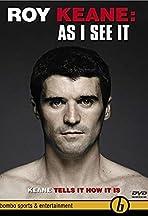 Roy Keane: As I See It