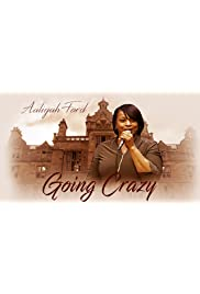 Aaliyah Ford: Going Crazy