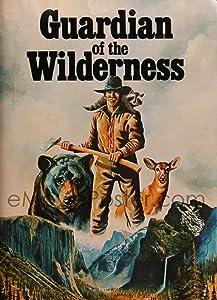 Bons sites pour regarder des films Guardian of the Wilderness [BRRip] [720x594] [2k], Cheryl Miller, Hyde Clayton, Denver Pyle, Tom Carlin