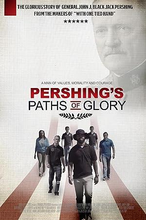 Pershing's Paths of Glory ( Pershing's Paths of Glory )