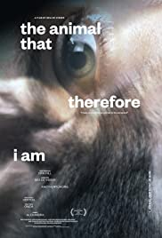 The animal that therefore I am Poster
