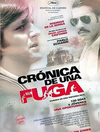 Chronicle of an Escape (2006)  Crónica de una fuga 720p