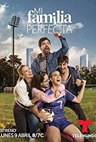 Mi Familia Perfecta (2018)