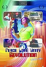 Peace, Love, Unity, Revolution