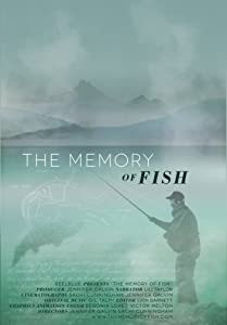 Website for free downloadable movies The Memory of Fish by none [HDRip]