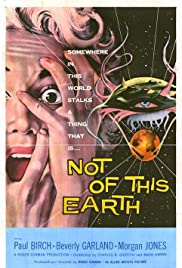 Not of This Earth (1957) Poster - Movie Forum, Cast, Reviews