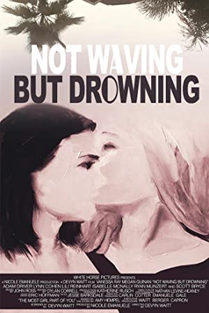 Where to stream Not Waving But Drowning