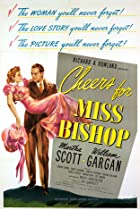 Cheers for Miss Bishop (1941) Poster