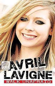 Latest movies direct downloads Avril Lavigne: Walk Unafraid [FullHD]