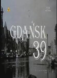 Web movie downloads Gdansk '39 none [Mpeg]