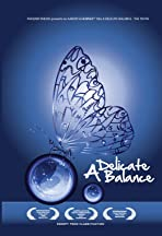 A Delicate Balance: The Truth