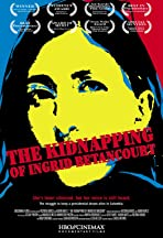 The Kidnapping of Ingrid Betancourt