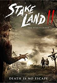 Stakelander: The Making of Stake Land II Poster
