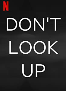 Don't Look Up