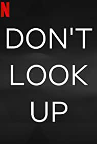 Don't Look Up (2021)