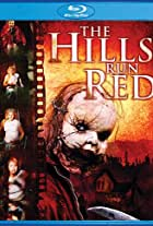 The Hills Run Red: Production Scrapbook