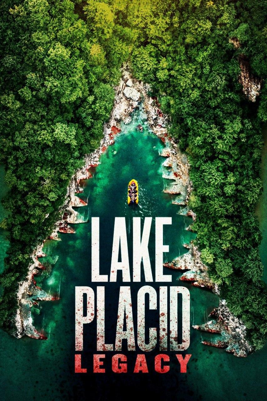 Lake Placid: Legacy (2018) WEBRip 720p & 1080p