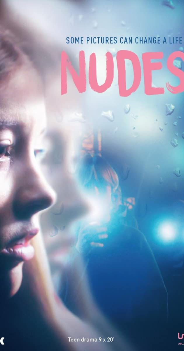 Download Nudes or watch streaming online complete episodes of  Season1 in HD 720p 1080p using torrent