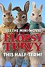 Flopsy Turvy (2018) Poster