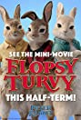 Flopsy Turvy