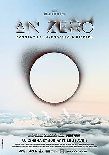 An Zéro - Comment le Luxembourg a disparu (2021)