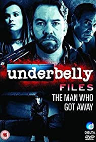 Underbelly Files: The Man Who Got Away (2011) Poster - Movie Forum, Cast, Reviews