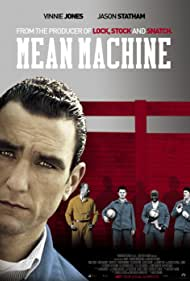 Vinnie Jones, Jason Statham, Danny Dyer, and Stephen Walters in Mean Machine (2001)