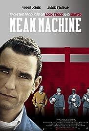 Mean Machine (2001) ONLINE SEHEN