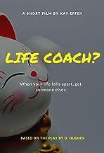 Life Coach?