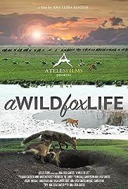 A Wild Fox Life Poster