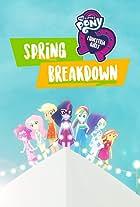My Little Pony: Equestria Girls: Spring Breakdown